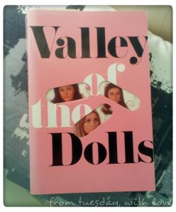 Valley of the Dolls by Jaqueline Susann