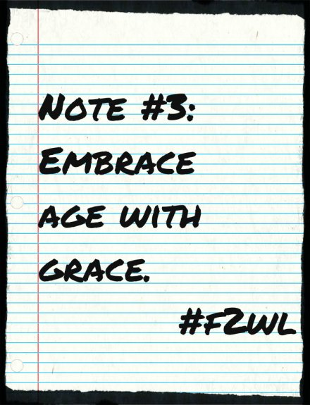 Embrace age with grace